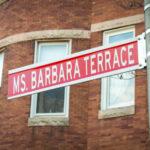 """Ms. Barbara Terrace"" ceremonial street sign"